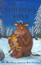 Julia Donaldson - The Gruffalo's Child