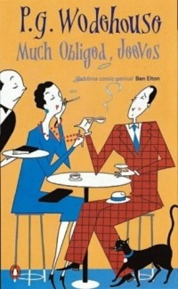 P. G. Wodehouse - Much Obliged, Jeeves