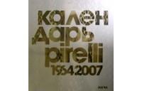 коллектив редакторов - Календарь Pirelli 1964-2007