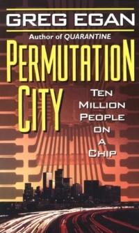 Greg Egan - Permutation City