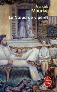 François Mauriac - Le Nœud de vipères