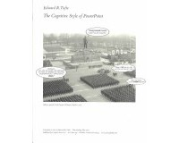 Edward R. Tufte - The Cognitive Style of PowerPoint: Pitching Out Corrupts Within, Second Edition
