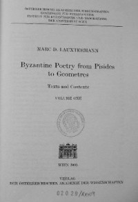 M. Lauxtermann — Byzantine Poetry from Pisides to Geometres.  Vol. I