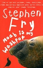 Stephen Fry - Moab is My Washpot