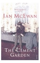 Ian McEwan - The Cement Garden