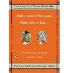 - Plato and a Platypus Walk into a Bar . . .: Understanding Philosophy Through Jokes