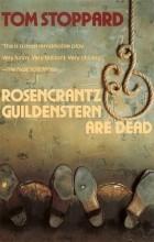 Tom Stoppard - Rosencrantz and Guildenstern Are Dead