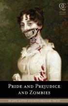 Seth Grahame-Smith - Pride and Prejudice and Zombies