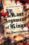 Joe Abercrombie — Last argument of kings