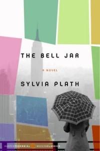 Sylvia Plath - The Bell Jar