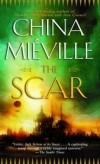China Mieville — The Scar