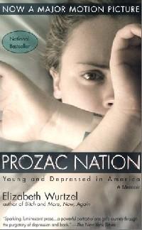 Elizabeth Wurtzel - Prozac Nation
