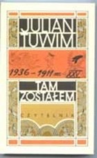 Julian Tuwim - Tam zostałem. Wspomnienia młodości