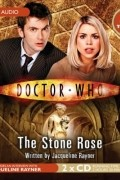 Jacqueline Rayner - Doctor Who: The Stone Rose