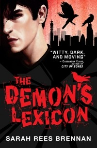 Sarah Rees Brennan - The Demon's Lexicon