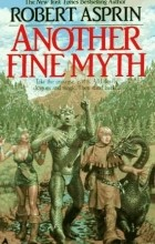 Robert Asprin - Another Fine Myth