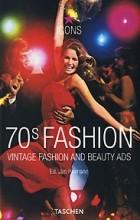Jim Heimann - 70s Fashion