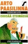 Arto Paasilinna — Isoisää etsimässä