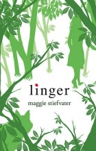 Maggie Stiefvater - Linger