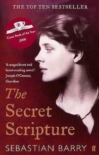 Sebastian Barry - The Secret Scripture
