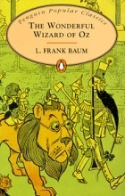 L. Frank Baum - The Wonderful Wizard of Oz