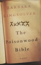 Barbara Kingsolver - The Poisonwood Bible