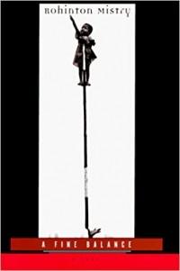 Rohinton Mistry - A Fine Balance