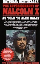 Alex Haley, Malcolm X - The Autobiography of Malcolm X: As Told to Alex Haley