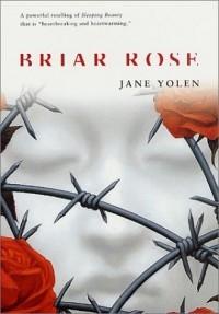 Jane Yolen - Briar Rose