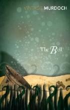 Iris Murdoch - The Bell