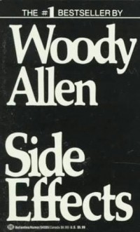 Woody Allen - Side Effects
