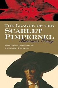 Baroness Orczy - The League Of The Scarlet Pimpernel