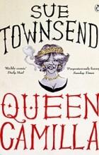 "Susan Lillian ""Sue"" Townsend - Queen Camilla"