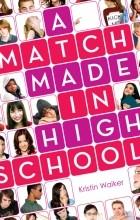 Кристин Уолкер - A Match Made in High School