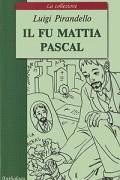 Л. Пиранделло - Покойный Маттиа Паскаль