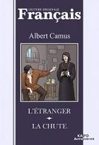Albert Camus - L'Étranger. La Chute (сборник)