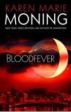 Karen Marie Moning - Bloodfever
