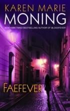 Karen Marie Moning - Faefever