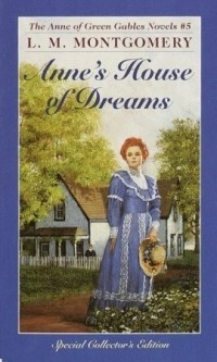 Lucy Maud Montgomery - Anne's house of dreams