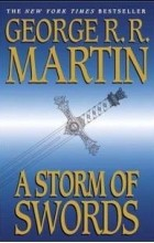 George Martin - A Storm of Swords