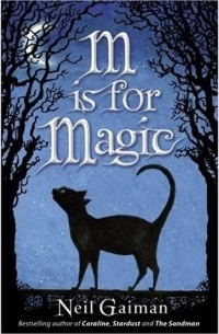 Neil Gaiman - M is for Magic