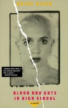 Kathy Acker - Blood and Guts in High School
