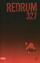Я Сен Ко - Redrum 327. Том 3