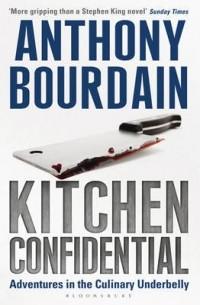 Anthony Bourdain - Kitchen Confidential