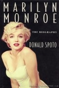 Donald Spoto - Marilyn Monroe: The Biography