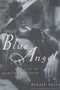 Donald Spoto - Blue Angel: The Life Of Marlene Dietrich
