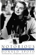 Donald Spoto - Notorious: The Life of Ingrid Bergman