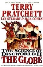 - The Science of Discworld II: The Globe