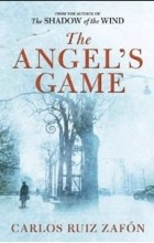 Carlos Ruis Zafon - The Angel's Game