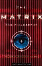 без автора - The Matrix and Philosophy: Welcome to the Desert of the Real